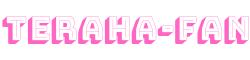 TERAHA-fan